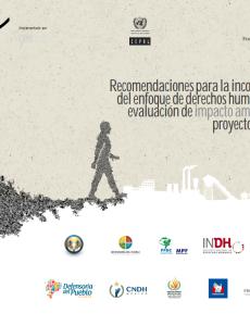 Recomendaciones para la incorporación del enfoque de derechos humanos en la evaluación de impacto ambiental de proyectos mineros